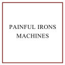Painful Irons Machines